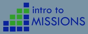 INTRO TO MISSIONS